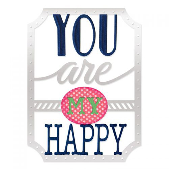 סט תבניות חיתוך Thinlits Die - You Are My Happy