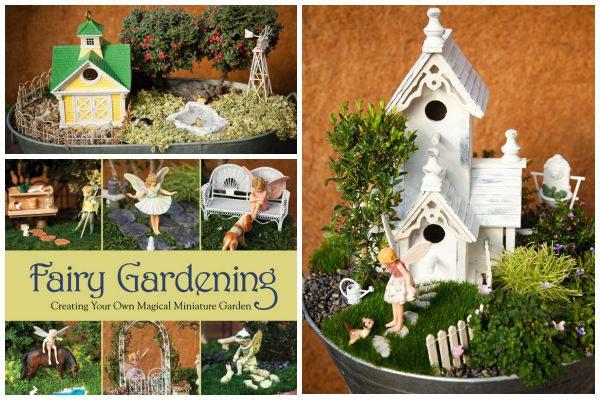 Fairy Gardening - ספר הדרכה והשראה ליצירת גינת פיות
